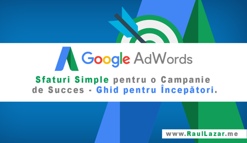 Campanii Google AdWords - Ghid incepator